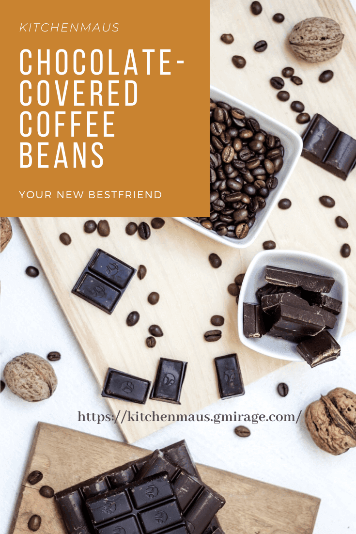 Chocolate is one of the most loved and well-appreciated treat around the globe. Regardless of where you live, or your preference of where the chocolate you love comes from, the thought of chocolate makes you flutter. - Chocolate-Covered Coffee Beans