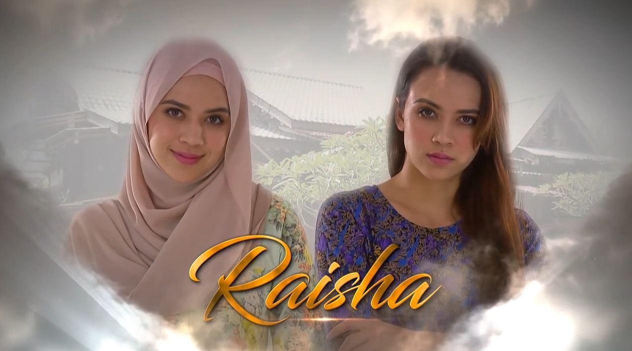Sinopsis Drama Raisha (Slot Lestary TV3)