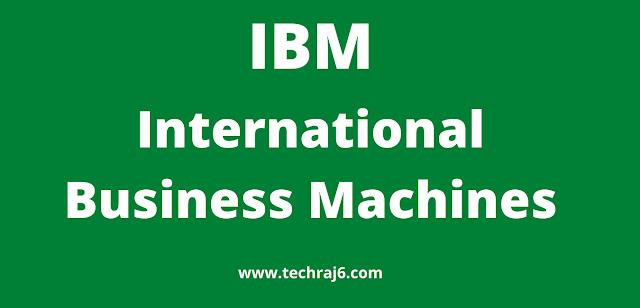 IBM full form,what is the full form of IBM