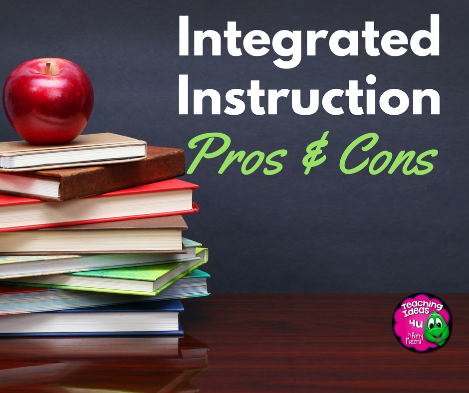 What is Integrated Instruction? The Pros & Cons - Teaching