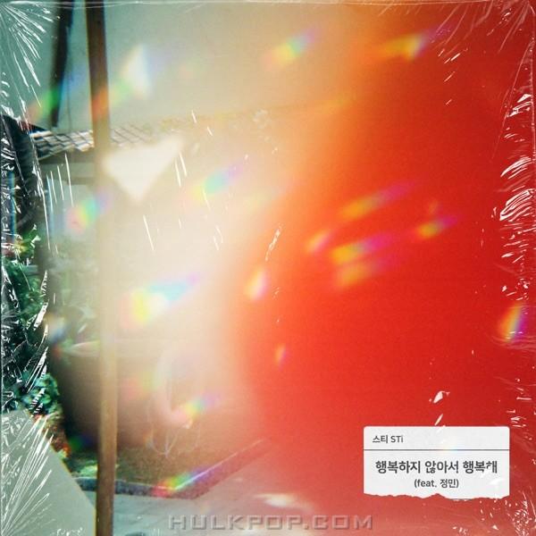 STi – I'm Happy Because I'm Not Happy Yet (feat. Jeongmin) – Single