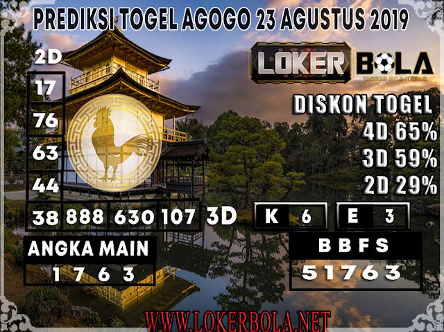 PREDIKSI TOGEL AGOGO LOKERBOLA 23 AGUSTUS 2019