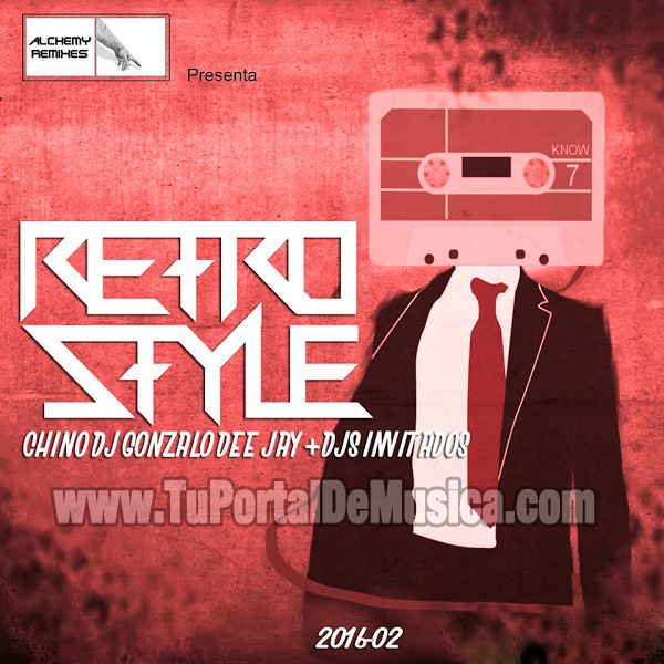 Chino DJ Ft Gonzalo DeeJay Retro Style Vol. 2 (2016)