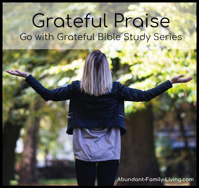 https://www.abundant-family-living.com/2019/01/grateful-praise-go-with-grateful-bible.html