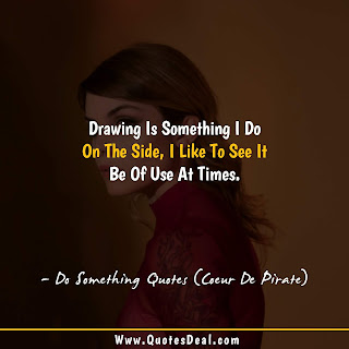 Do Something Quotes