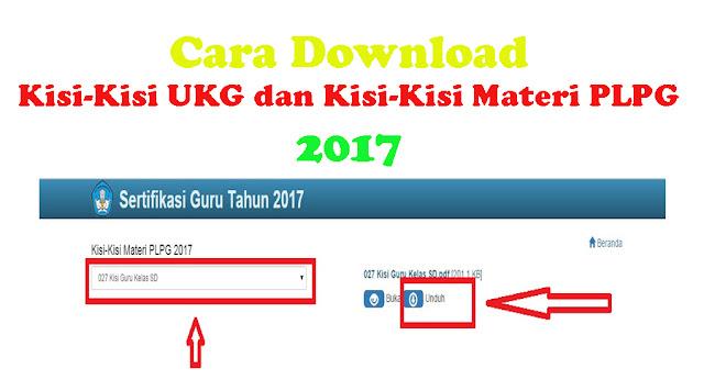 Inilah Cara Download Kisi-Kisi UKG dan Kisi-Kisi Materi PPG