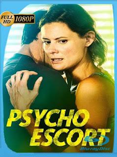 Mentiras Peligrosas (psycho escort) (2020) HD [1080p] Latino [GoogleDrive] PGD