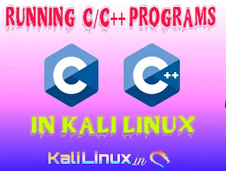 How to run C and C++ Programs in Kali Linux