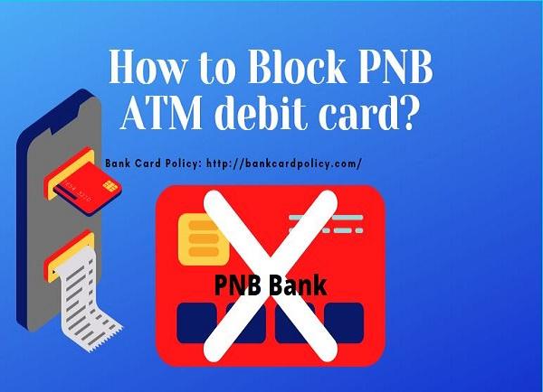 How to Block PNB ATM debit card?