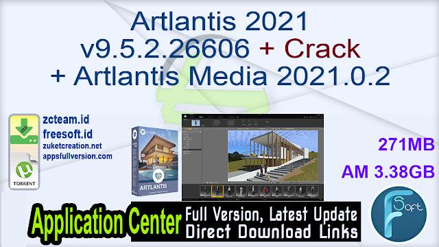 Artlantis 2021 v9.5.2.26606 + Crack + Artlantis Media 2021.0.2