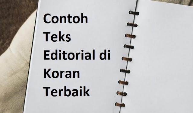 Contoh Teks Editorial di Koran