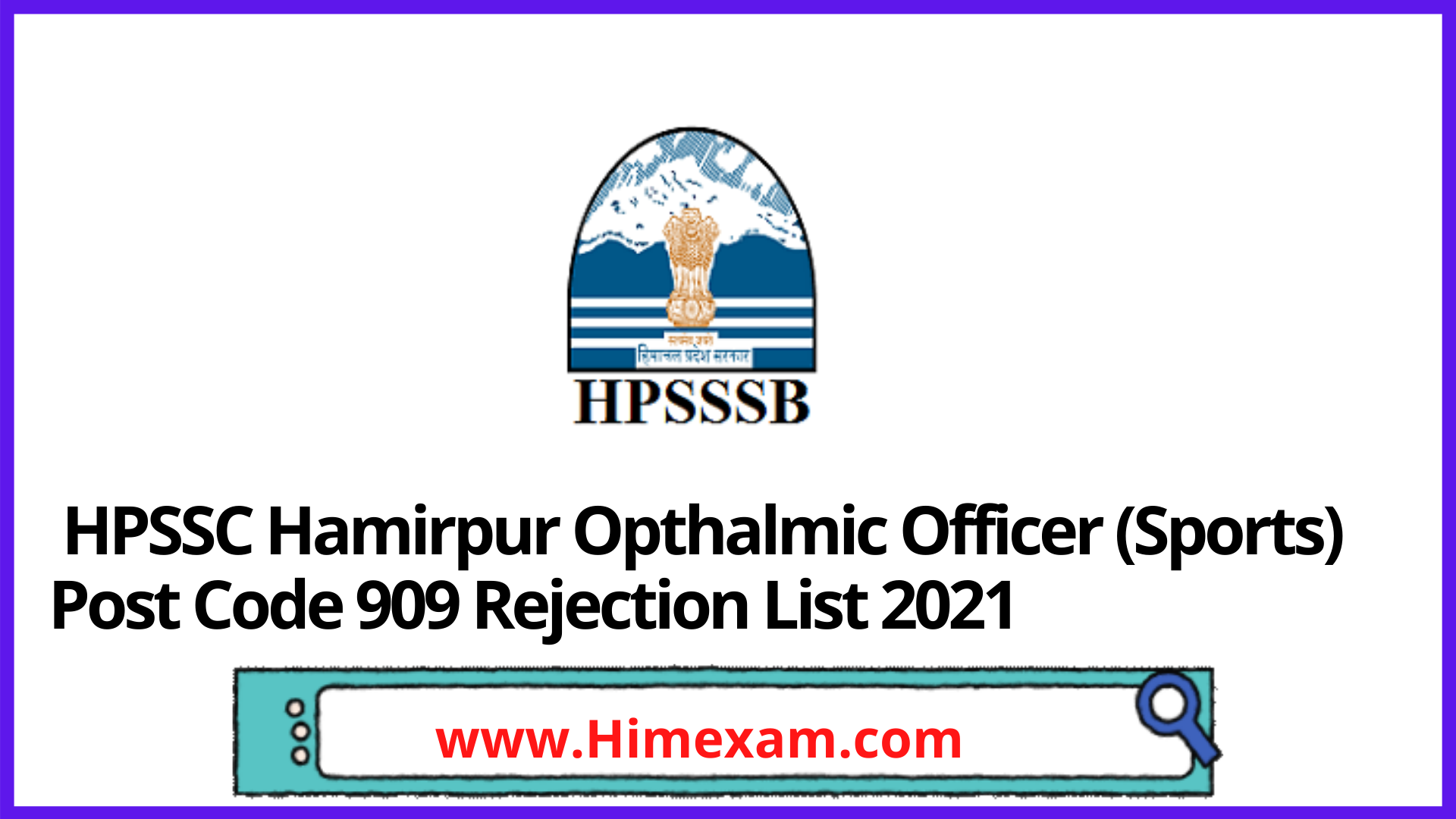 HPSSC Hamirpur Opthalmic Officer (Sports) Post Code 909 Rejection List 2021