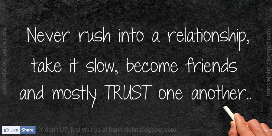 Take It Slow Relations...