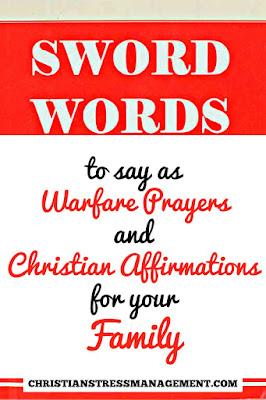 SWORD WORDS from the Bible to say as Warfare Prayers and Christian Affirmations for your Family