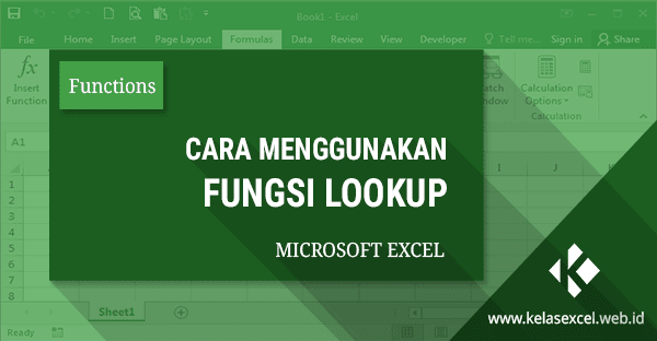 Rumus Excel Lookup, Contoh dan Cara Menggunakan Fungsi Lookup di Excel