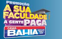 Promoção Faculdade Paga Casas Bahia