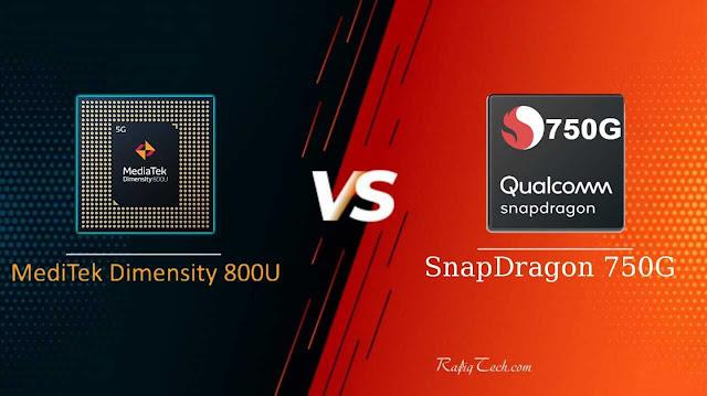 مقارنة  معالج ميدياتك Dimensity 800U  ضد سناب دراجون 750G: أيهما الأفضل
