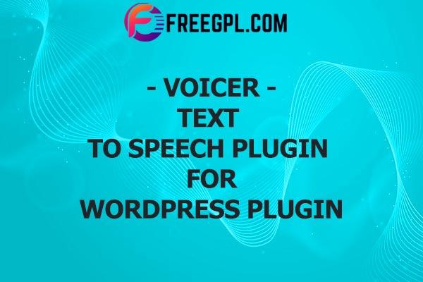 Voicer – Text to Speech Plugin for WordPress Free Download