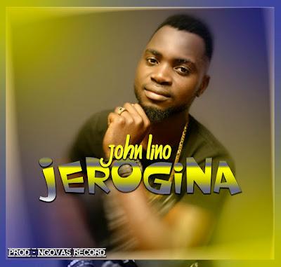 John Lino - Jerogina (Prod. Ngovas) 2019 | Download Mp3