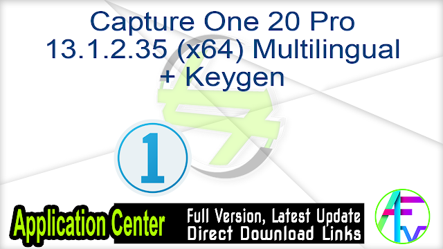 Capture One 20 Pro 13.1.2.35 (x64) Multilingual + Keygen