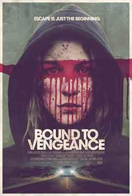 Poster de la película Bound to Vengeance (2015)
