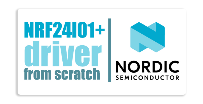 NRF24L01+ Driver From Scratch
