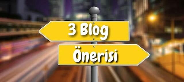 Blogger İpuçlarıyla 3 Blog Önerisi