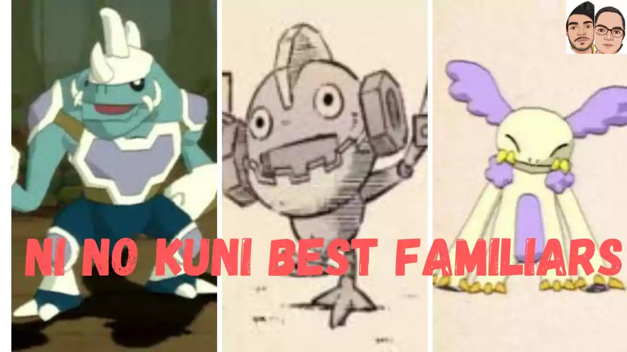 Ni No Kuni Best Familiars for wrath of white witch