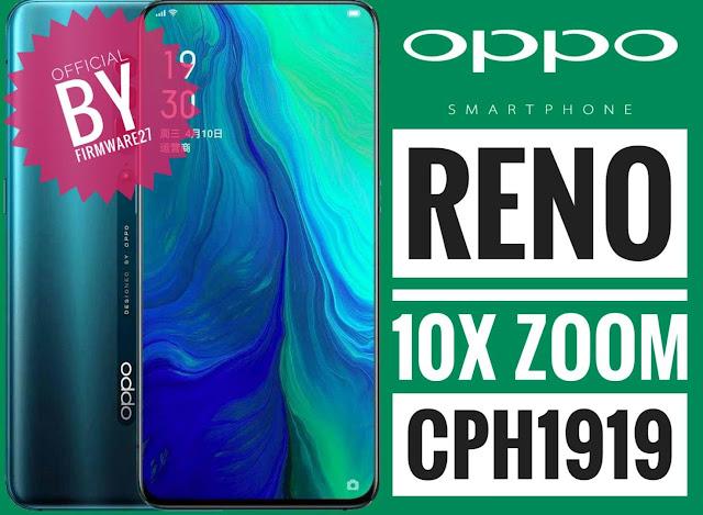 Oppo Reno 10x Zoom Firmware (CPH1919)
