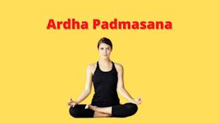 Ardha Padmasana Steps Benefits and Precautions
