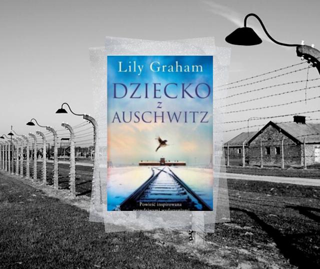 #464. Dziecko z Auschwitz | Lily Graham