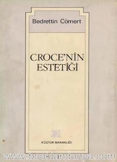 Bedrettin Cömert - Croce'nin Estetiği