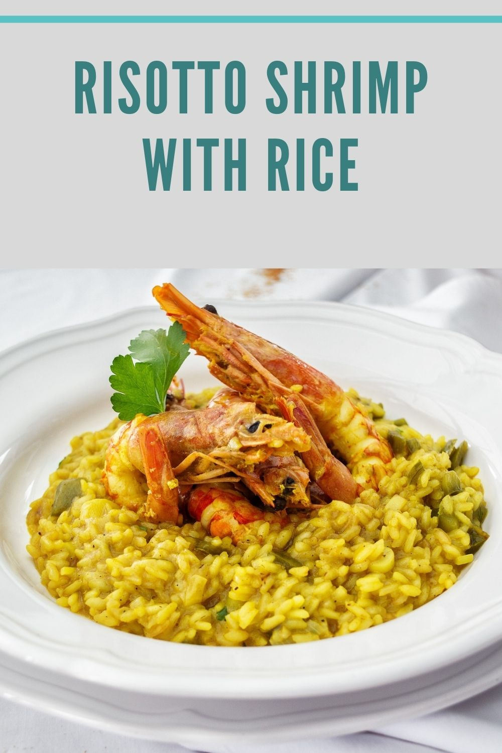 Risotto Shrimp with Rice