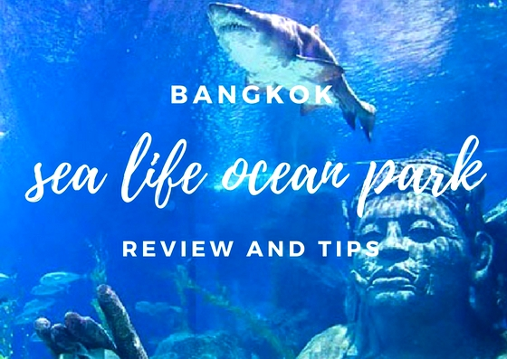Bangkok Sea Life Ocean World Review and Tips