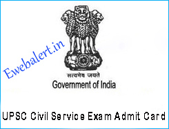 UPSC Civil Service Exam Admit Card