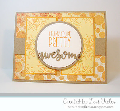 I Think You're Pretty Awesome card-designed by Lori Tecler/Inking Aloud-stamps from Verve Stamps