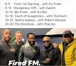 DJ Sbu deal for Fired FM:  Robert Marawa, DJ Fresh, Gareth Cliff, T'bo Touch and Phat Joe