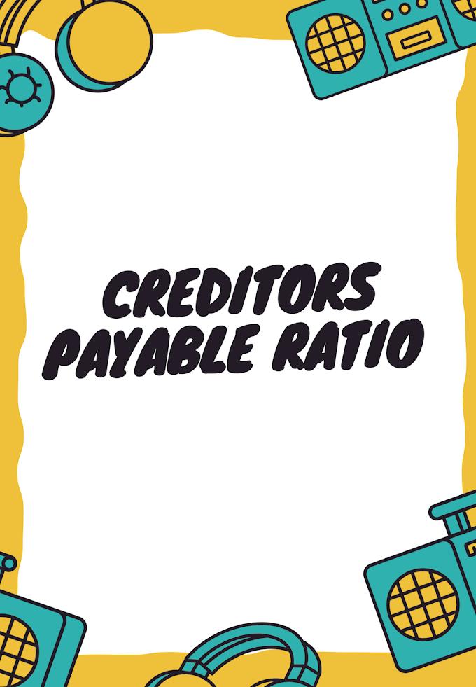 Creditor Turnover Ratio: Definition & Interpretation