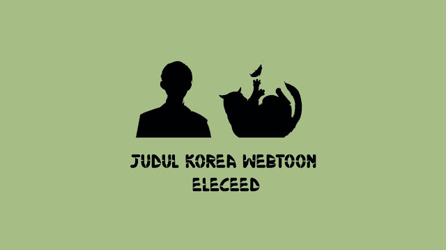 Judul Korea Webtoon Eleceed