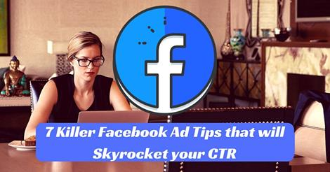 The 7 Killer Facebook Ad Tips that will Skyrocket your CTR -Skillshare Free Course