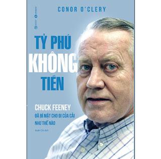 Tỷ Phú Không Tiền - Chuck Feeney Đã Bí Mật Cho Đi Của Cải Như Thế Nào ebook PDF-EPUB-AWZ3-PRC-MOBI