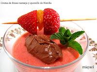 Crema de fresas, naranja y quenelle de Nutella