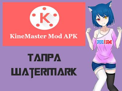 Download Aplikasi Android Kinemaster Mod APK Tanpa Watermark