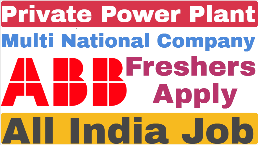 Power Plant ABB MNC Recruitment 2019 For Freshers Apply Now