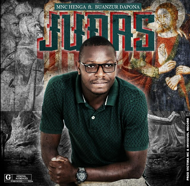 MNC Henga - Judas (Feat. Buanzur Dapona) [Prod. Victima & Invisivel Rec] [Rap Hip Hop] (2020)