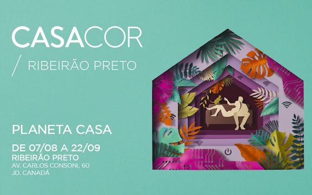 CASACOR RIBEIRÃO PRETO 2019 INICIA VENDA DE INGRESSOS, CASACOR 2019, CASACOR RIBEIRÃO PRETO, EVENTO ARQUITETURA