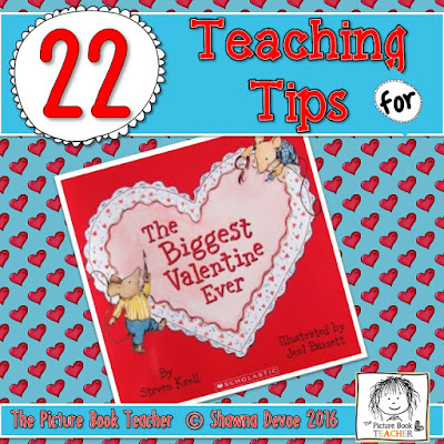 The Biggest Valentine Ever by Steven Kroll teaching tips from The Picture Book Teacher.