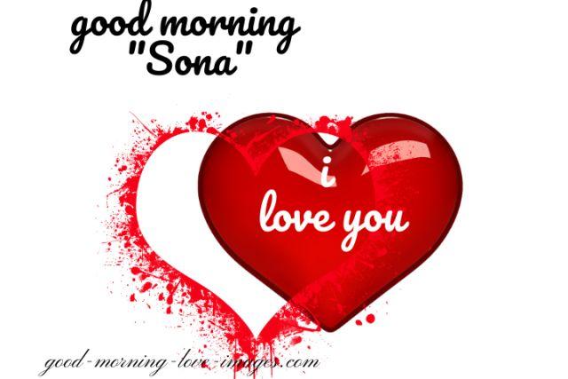 good morning sona I love you photos