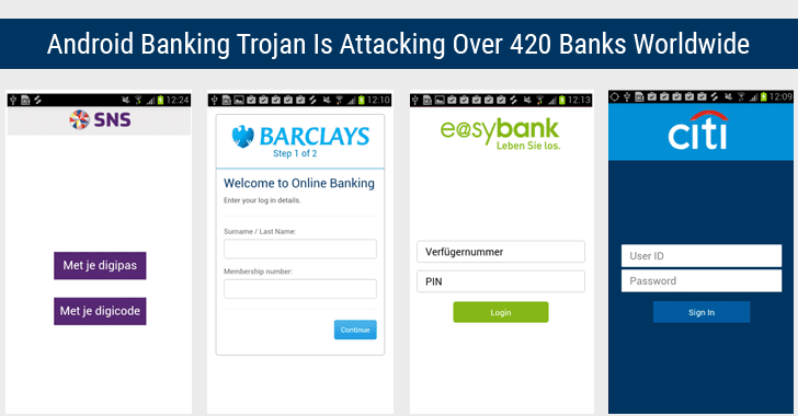 Android Trojan Targeting Over 420 Banking Apps Worldwide Found On Google Play Store