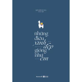 Những Điều Xinh Đẹp Giống Như Em ebook PDF EPUB AWZ3 PRC MOBI